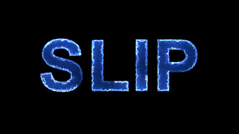 Blue lights form luminous text SLIP. Appear, then disappear. Electric style Animation