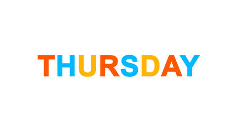 day of the week THURSDAY from letters of different colors appears behind small Animation