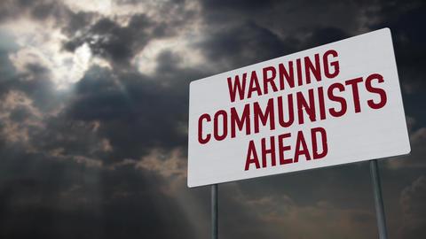 4K Communists Warning Sign under Clouds Timelapse Animation