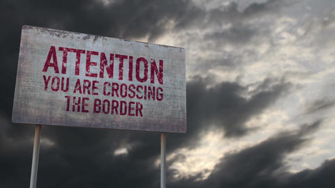 4K Crossing The Border Rusty Sign under Clouds Timelapse Animation