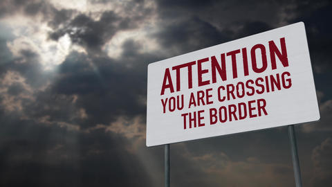 4K Crossing The Border Zone Sign under Clouds Timelapse Animation
