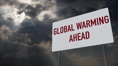 4K Global Warming Ahead Warning Sign under Clouds Timelapse Animation