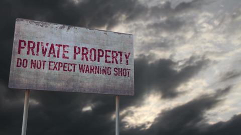 4K Private Property No Warning Shot Rusty Sign under Clouds Timelapse Animation