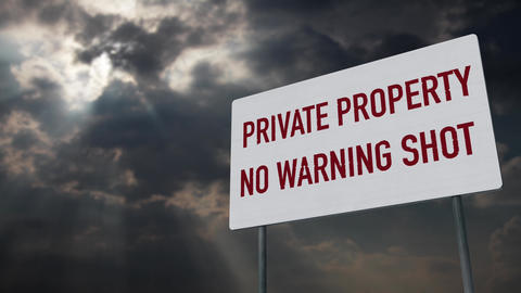 4K Private Property No Warning Shot Sign under Clouds Timelapse 1 Animation