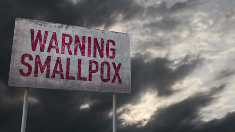 4K Smallpox Warning Rusty Sign under Clouds Timelapse Animation