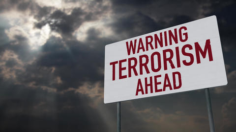 4K Terrorism Ahead Warning Sign under Clouds Timelapse Animation
