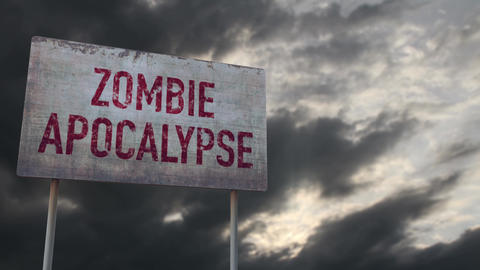 4K Zombie Apocalypse Ahead Rusty Sign under Clouds Timelapse Animation