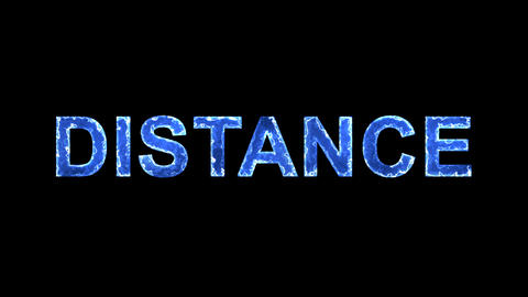Blue lights form luminous text DISTANCE. Appear, then disappear. Electric style Animation