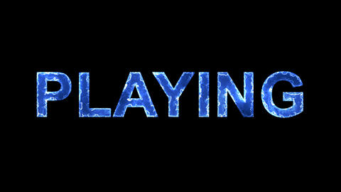 Blue lights form luminous text PLAYING. Appear, then disappear. Electric style Animation
