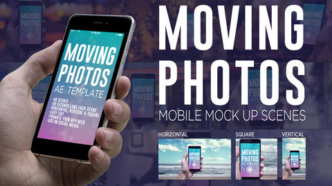 Moving Photos Mobile Mockup Bundle After Effects Template