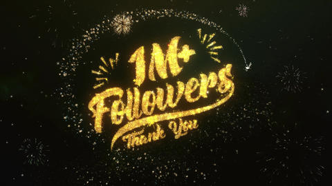1M Followers Greeting and Wishes Made from Sparklers Particles Firework sky Animation