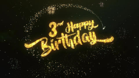 3rd happy birthday Greeting and Wishes Made from Sparklers Particles Firework Animation