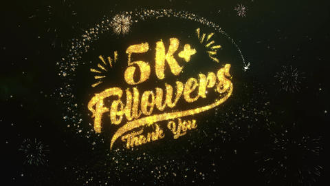 5K Followers Greeting and Wishes Made from Sparklers Particles Firework sky Animation