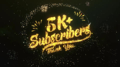 5K Subscribers Greeting and Wishes Made from Sparklers Particles Firework sky Animation