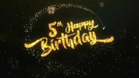 5th happy birthday Greeting and Wishes Made from Sparklers Particles Firework Animation