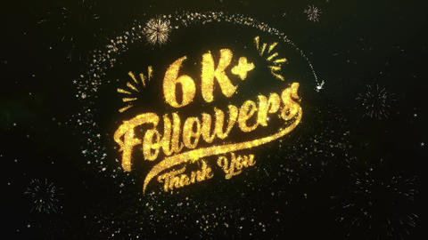 6K+ Followers Greeting and Wishes Made from Sparklers Particles Firework sky Animation