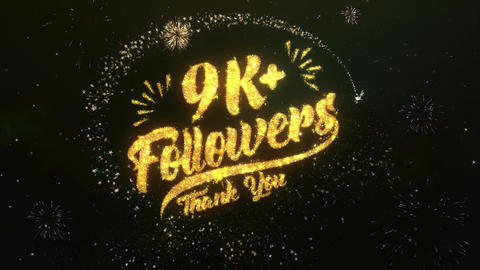 9K + Followers Greeting and Wishes Made from Sparklers Particles Firework sky Animation
