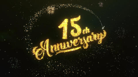 15th Anniversary Greeting and Wishes Glitter and Sparklers Particles Firework Animation