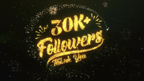 30K+ Followers Greeting and Wishes Made from Sparklers Particles Firework sky Animation