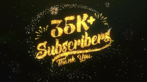 35K+ Subscribers Greeting and Wishes Made from Sparklers Particles Firework sky Animation