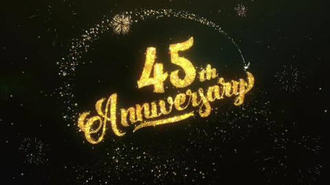 45th Anniversary Greeting and Wishes Glitter and Sparklers Particles Firework Animation
