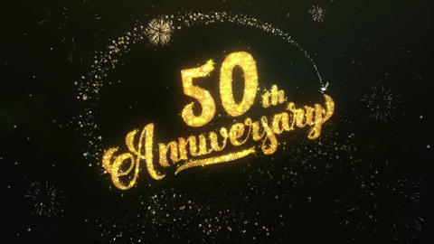 50th Anniversary Greeting and Wishes Glitter and Sparklers Particles Firework Animation