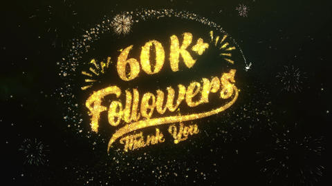 60K+ Followers Greeting and Wishes Made from Sparklers Particles Firework sky Animation