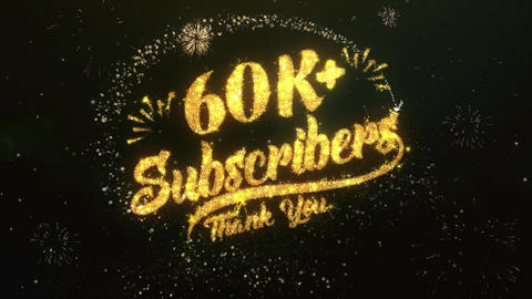 60K+ Subscribers Greeting and Wishes Made from Sparklers Particles Firework sky Animation