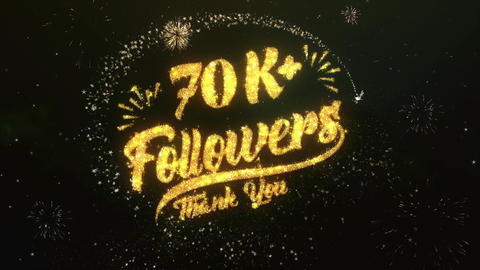 70K+ Followers Greeting and Wishes Made from Sparklers Particles Firework sky Animation