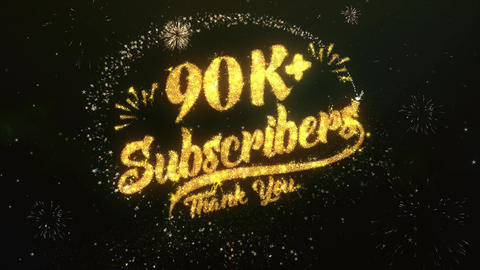 90K+ Subscribers Greeting and Wishes Made from Sparklers Particles Firework sky Animation