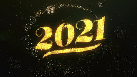 2021 Greeting and Wishes Made from Sparklers Particles Firework sky night Animation