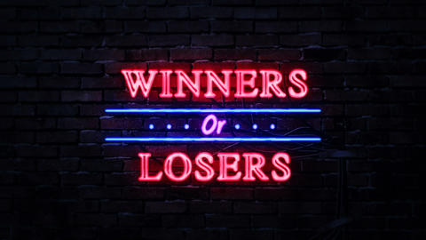 Winners or Losers Neon Sign Live Action