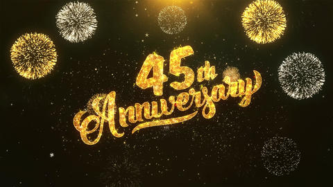 45th happy anniversary Celebration, Wishes, Greeting Text on Golden Firework Animation
