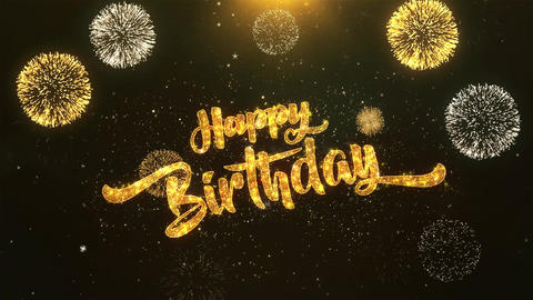 Happy birthday Celebration, Wishes, Greeting Text on Golden Firework Animation