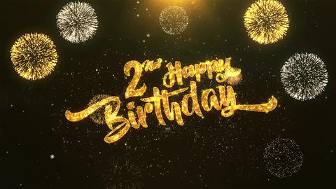 2nd Happy birthday Celebration, Wishes, Greeting Text on Golden Firework Animation