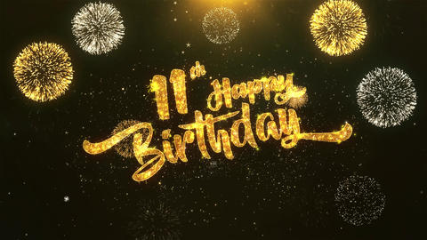 11th Happy birthday Celebration, Wishes, Greeting Text on Golden Firework Animation