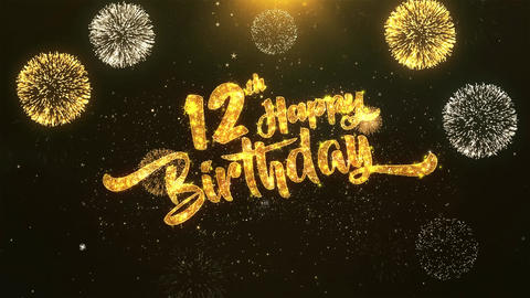 12th Happy birthday Celebration, Wishes, Greeting Text on Golden Firework Animation