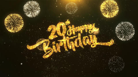 20th Happy birthday Celebration, Wishes, Greeting Text on Golden Firework Animation