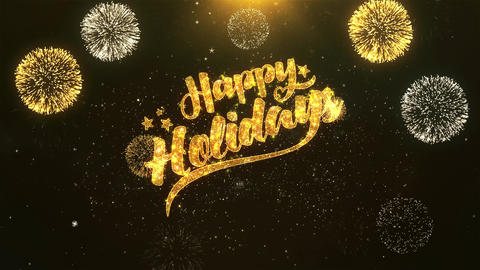 Happy Holiday Celebration, Wishes, Greeting Text on Golden Firework Animation