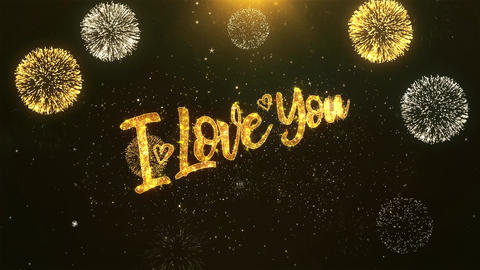 i love you Celebration, Wishes, Greeting Text on Golden Firework Animation
