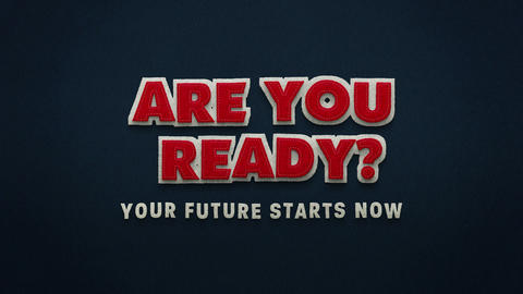 Are you ready. Your future starts now. Stop Motion Animation 애니메이션