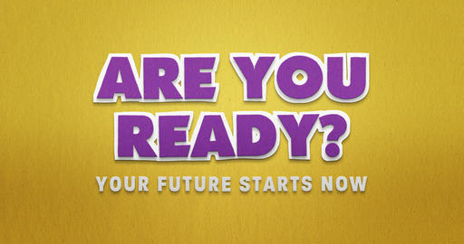 Are you ready. Your future starts now. Stop motion animation with paper look Animation