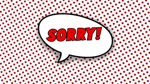 Sorry text in speech balloon in comic style animation Animation