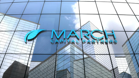 Editorial, March Capital Partners logo on glass building Animation