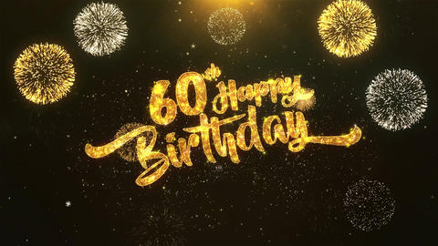 60th Happy birthday Celebration, Wishes, Greeting Text on Golden Firework Animation
