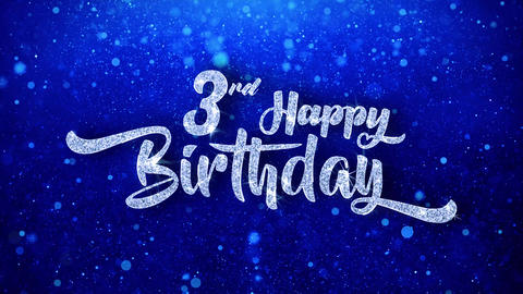 3rd Happy Birthday Wishes Blue Glitter Sparkling Dust Blinking Particles Looped Animation