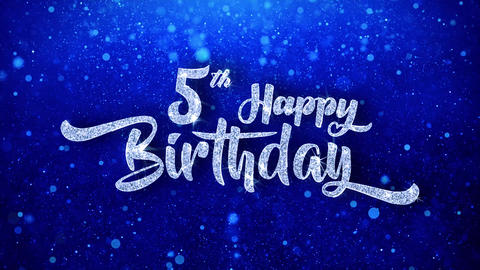 5th Happy Birthday Wishes Blue Glitter Sparkling Dust Blinking Particles Looped Animation