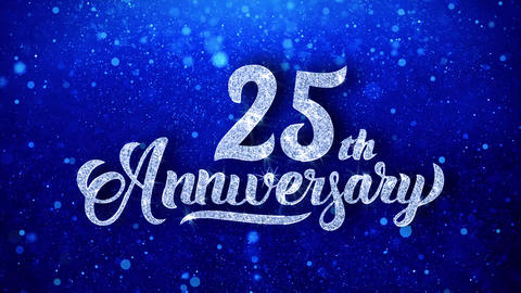 25th Anniversary Wishes Blue Glitter Sparkling Dust Blinking Particles Looped Animation