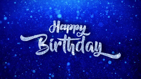 Happy Birthday Wishes Blue Glitter Sparkling Dust Blinking Particles Looped Animation