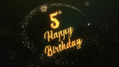 5th Happy birthday Greeting Text Made from Sparklers Light With Colorfull Firewo Animation